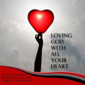 Loving-God-With-All-Your-Heart-copy-300x300